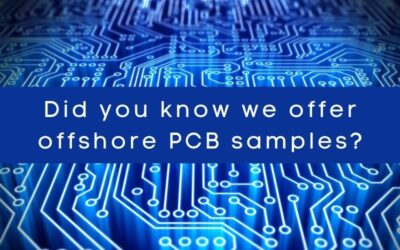 Did you know we offer offshore PCB samples?