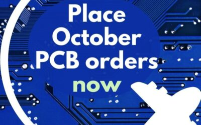PCB orders for October delivery should be placed as early as possible